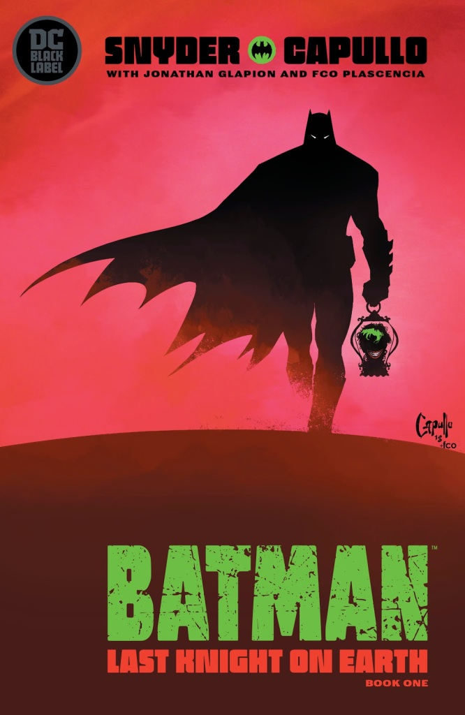 Batman: The Last Knight On Earth #1 Cover 2019 DC Comics, Warner Bros. ©